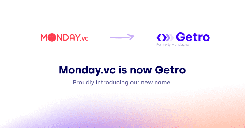 Monday.vc is now Getro